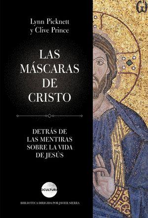 LAS MASCARAS DE CRISTO