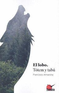 LOBO. TOTEM Y TABÚ