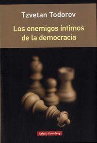 LOS ENEMIGOS INTIMOS DE LA DEMOCRACIA