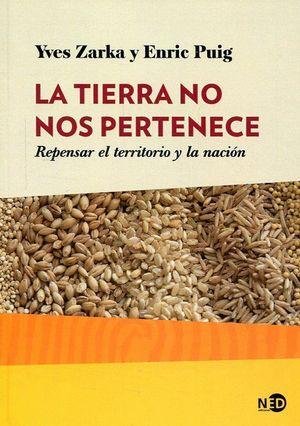 LA TIERRA NO NOS PERTENECE