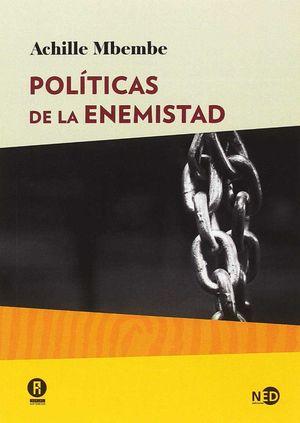POLÍTICAS DE LA ENEMISTAD