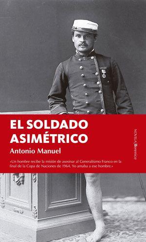 EL SOLDADO ASIMETRICO