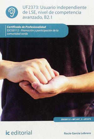 USUARIO INDEPENDIENTE DE LSE, NIVEL DE COMPETENCIA AVANZADO B2.1