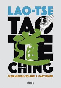 TAO TE KING (ILUSTRADO)
