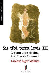 SIT TIBI TERRA LEVIS III