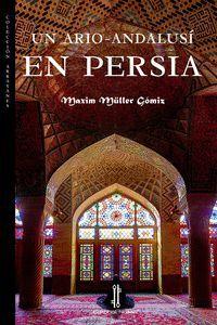 UN ARIO-ANDALUSÍ EN PERSIA