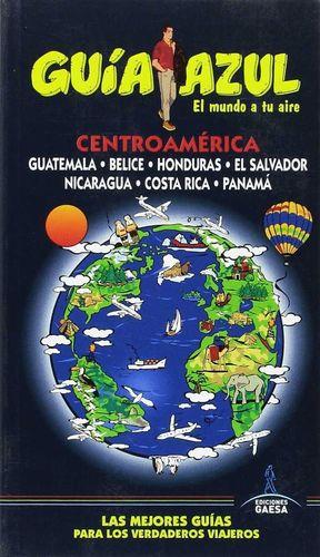 CENTROAMÉRICA (GUIA AZUL) 2016