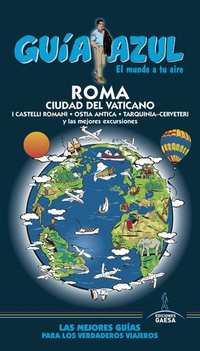 ROMA Y CIUDAD DEL VATICANO 2016 GUIA AZUL