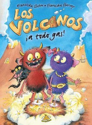 LOS VOLCANOS A TODO GAS!