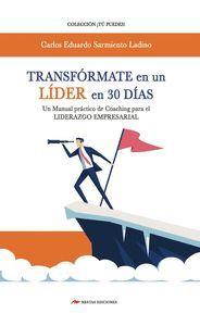 TRANSFÓRMATE EN UN LÍDER EN 30 DÍAS