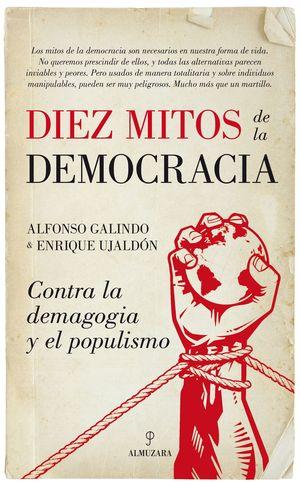 DIEZ MITOS DE LA DEMOCRACIA