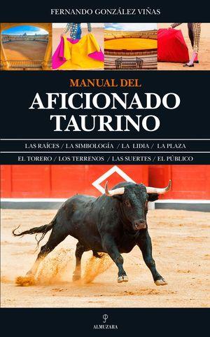 MANUAL DEL AFICIONADO TAURINO