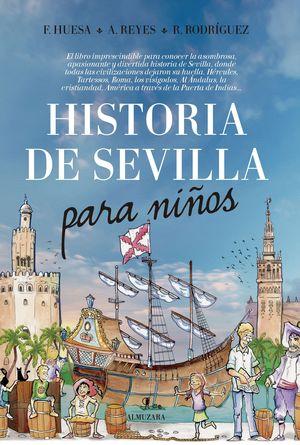 HISTORIA DE SEVILLA PARA NIÑOS