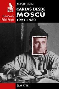 CARTAS DESDE MOSCÚ 1921-1930