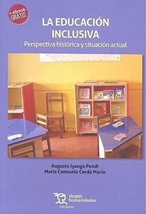 LA EDUCACIÓN INCLUSIVA: PERSPECTIVA HISTÓRICA Y SITUACIÓN ACTUAL