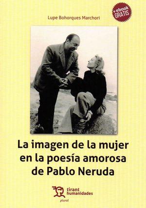 LA IMAGEN DE LA MUJER EN LA POESIA AMOROSA DE PABLO NERUDA