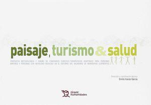 PAISAJE, TURISMO & SALUD
