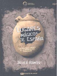 LUGARES MAGICOS DE ESPAÑA