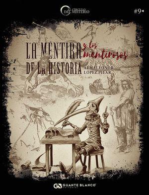 LA MENTIRA Y LOS MENTIROSOS DE LA HISTORIA