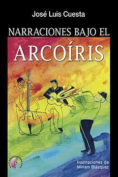 NARRACIONES BAJO EL ARCOÍRIS