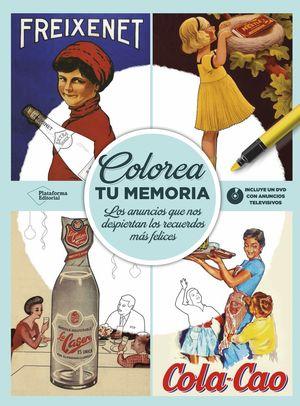 COLOREA TU MEMORIA (INCLUYE UN DVD CON ANUNCIOS TELEVISIVOS)