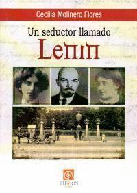 UN SEDUCTOR LLAMADO LENIN