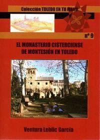 EL MONASTERIO CISTERCIENSE DE MONTESIÓN DE TOLEDO