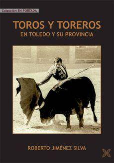 TOROS Y TOREROS EN TOLEDO Y SU PROVINCIA
