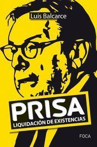 PRISA, LIQUIDACION DE EXISTENCIAS