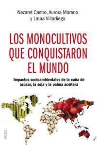 LOS MONOCULTIVOS QUE CONQUISTARON EL MUNDO
