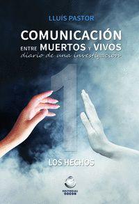 COMUNICACION ENTRE MUERTOS Y VIVOS