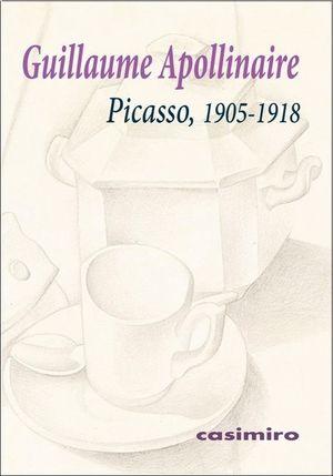 PICASSO, 1905-1918