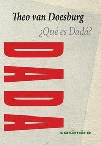 ¿QUÉ ES DADÁ?