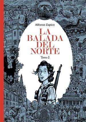 LA BALADA DEL NORTE (TOMO 2)