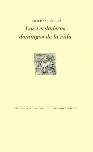 LOS VERDADEROS DOMINGOS DE LA VIDA