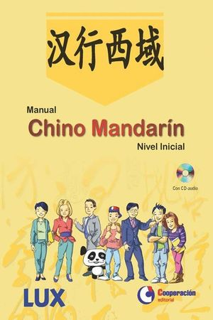 MANUAL CHINO MANDARIN NIVEL INICIAL (+CD)
