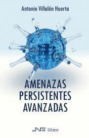 AMENAZAS PERSISTENTES AVANZADAS
