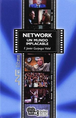 NETWORK, UN MUNDO IMPLACABLE (NETWORK). SIDNEY LUMET (1976)