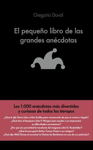 EL PEQUEÑO LIBRO DE LAS GRANDES ANECDOTAS