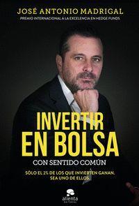 INVERTIR EN BOLSA CON SENTIDO COMÚN
