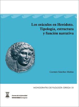LOS ORÁCULOS DE HERÓDOTO. TIPOLOGÍA, ESTRUCTURA Y FUNCIÓN NARRATIVA