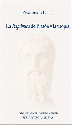 LA REPÚBLICA DE PLATÓN Y LA UTOPÍA