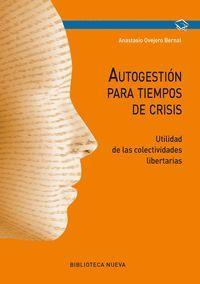 AUTOGESTION PARA TIEMPO DE CRISIS