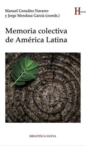 MEMORIA COLECTIVA DE AMÉRICA LATINA