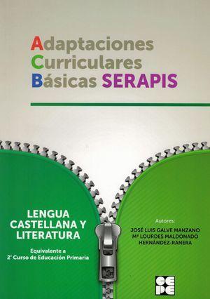 LENGUA CASTELLANA Y LITERATURA: 2º EDUCACIÓN PRIMARIA. ADAPTACIONES CURRICULARES