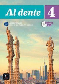 AL DENTE 4 LIBRO + EJERCICIOS B2 + CD