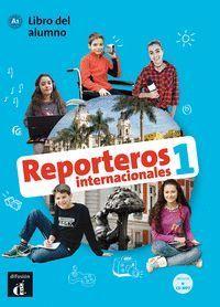 REPORTEROS INTERNACIONALES 1 - LIBRO DEL ALUMNO