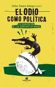 EL ODIO COMO POLÍTICA