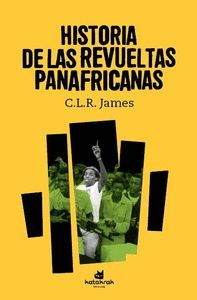 HISTORIA DE LAS REVUELTAS PANAFRICANAS