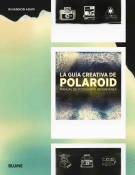LA GUIA CREATIVA DE POLAROID